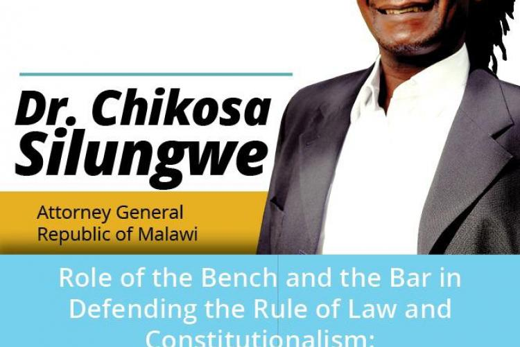 The Role of the Bench and the Bar in Defending the Rule of Law and Constitutionalism:   The Malawian Journey